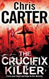 Chris Carter The Crucifix Killer