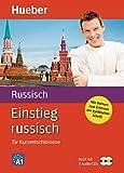 Einstieg russisch: für Kurzentschlossene / Paket: Buch + 2 Audio-CDs