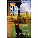 AN Uninvited Ghost (A Haunted Guesthouse Mystery) ~ E. J. Copperman