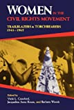 Women in the Civil Rights Movement: Trailblazers and Torchbearers, 1941-1965: 1st (First) Edition
