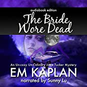 The Bride Wore Dead: A Josie Tucker Mystery | EM Kaplan