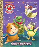 Over the Moon! (Wonder Pets!) (Little Golden Book)