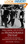 An Honourable Defeat: A History of Ge...