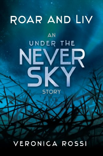 roar-and-liv-under-the-never-sky-book-1