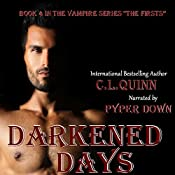Darkened Days: The Firsts, Book 4 | C.L. Quinn