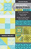 Free-Motion Quilting Idea Book: 155 Mix & Match Designs�- Bring 30 Fabulous Blocks to Life�- Plus Plans for Sashing, Borders, Motifs & Allover Designs