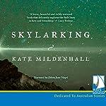 Skylarking | Kate Midenhall
