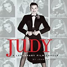 Judy: A Legendary Film Career (       UNABRIDGED) by John Fricke Narrated by Gary Dikeos