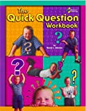 The Quick Question Workbook