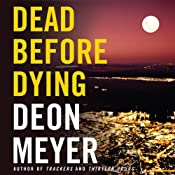 Dead Before Dying | [Deon Meyer]