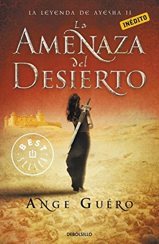 La Amenaza Del Desierto