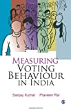 img - for Measuring Voting Behaviour in India book / textbook / text book