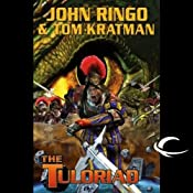 The Tuloriad: Legacy of the Aldenata | John Ringo, Tom Kratman