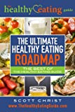 The Ultimate Healthy Eating Roadmap