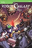 img - for Robot Galaxy #2: The Battle Begins book / textbook / text book