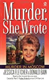 Murder in Moscow (Murder, She Wrote) (0451194748) by Fletcher, Jessica