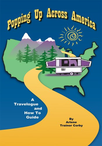Popping Up Across America:A Travelogue and How