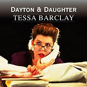 Dayton and Daughter | [Tessa Barclay]