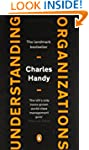 Understanding Organizations [Fourth E...