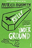 Ripley Under Ground (0099283581) by Highsmith, Patricia