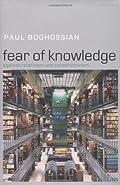 Fear of Knowledge by Boghossian