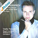 Rachmaninov: Symphonic Dances, The Isle of the Dead, The Rock