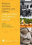 img - for Religious Narrative, Cognition and Culture: Image and Word in the Mind of Narrative (Religion, Cognition and Culture) book / textbook / text book