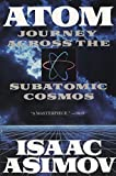 Atom: Journey Across the Subatomic Cosmos