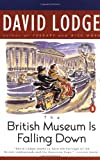 The British Museum Is Falling Down (King Penguin) (0140124195) by Lodge, David