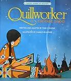 Quillworker: A Cheyenne Legend
