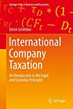 img - for International Company Taxation: An Introduction to the Legal and Economic Principles (Springer Texts in Business and Economics) book / textbook / text book