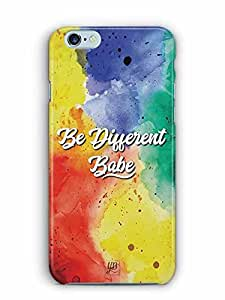 YuBingo Be Different Babe Designer Mobile Case Back Cover for Apple iPhone 6S Plus