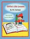 Cliffie's Life Lessons
