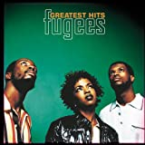 Greatest Hits - Fugees