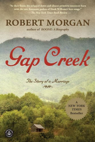 Gap Creek: A Novel, Robert Morgan