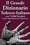 Il Grande Dizionario Tedesco-Italiano...