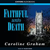 Faithful Unto Death | [Caroline Graham]
