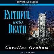 Faithful Unto Death | [Caroline Graham]