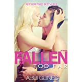 Fallen Too Far ~ Abbi Glines