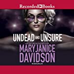 Undead and Unsure: Undead, Book 12 (       UNABRIDGED) by MaryJanice Davidson Narrated by Nancy Wu