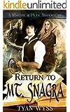 Return to Mt. Snagra