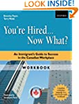 You're Hired... Now What? Workbook: A...