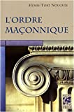 echange, troc Henri Tort-Nouguès - L'ordre maçonnique