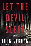Let the Devil Sleep: A Novel