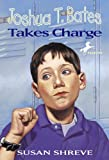 Joshua T. Bates Takes Charge (Turtleback School  &  Library Binding Edition)