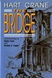 The Bridge (Paperback 1992) 1st (first) Edition by Hart Crane published by Liveright (1992)