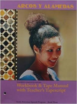 ARCOS Y ALAMEDAS [ Teacher's Annotated Edition ] Workbook & Tape