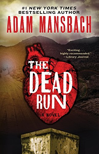 Image of The Dead Run: A Novel (Jess Galvan)