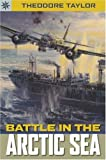 Sterling Point Books®: Battle in the Arctic Seas