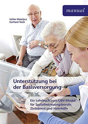 unterstutzung-bei-der-basisversorgung-ein-lehrbuch-fur-sozialbetreuungsberufe-zivildienst-und-pflege